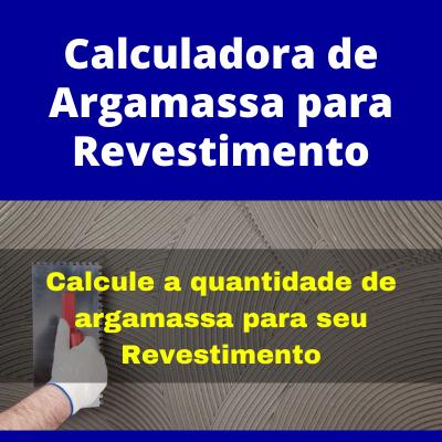 Calculadora de Argamassa para Revestimentos