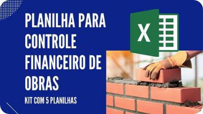Planilha para Controle Financeiro de Obras
